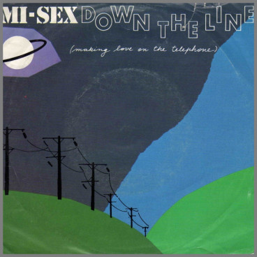 Down The Line (Makin' Love On The Telephone) B/W Calling by Mi-Sex