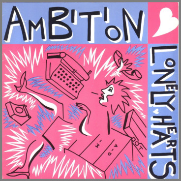 Ambition B/W Tonight by The Lonely Hearts