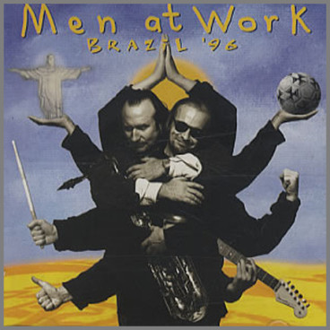 Brazil '96 by Men At Work