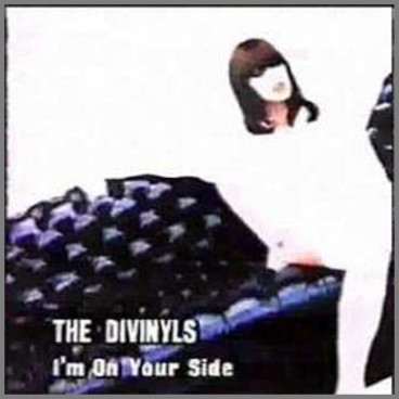 I'm On Your Side by Divinyls