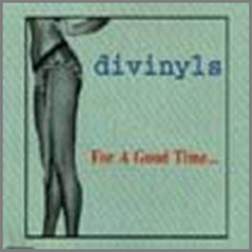 For A Good Time by Divinyls
