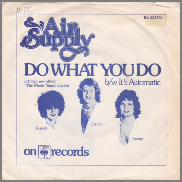 Do What You Do B/W It's Automatic by Air Supply
