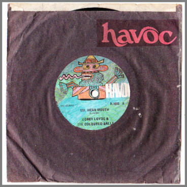 Mr Mean Mouth B/W Love Me Girl by Lobby Loyde and The Coloured Balls