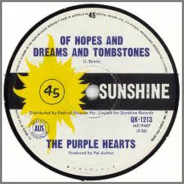 Of Hopes And Dreams And Tombstones B/W I'm Gonna Try by The Purple Hearts
