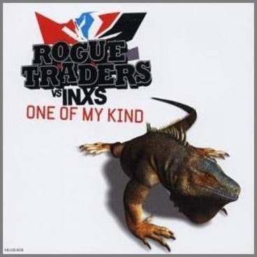 One Of My Kind by Rogue Traders