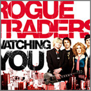 Watching You by Rogue Traders