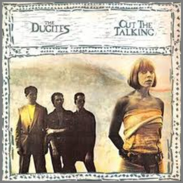Cut The Talking by The Dugites