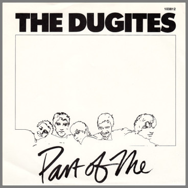 Part Of Me B/W Never Touch by The Dugites