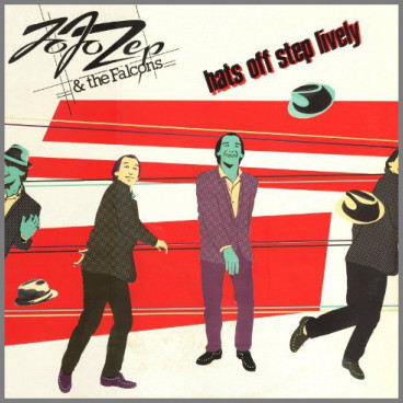 Hats Off Step Lively by Jo Jo Zep and the Falcons