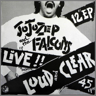 Live!! Loud And Clear by Jo Jo Zep and the Falcons