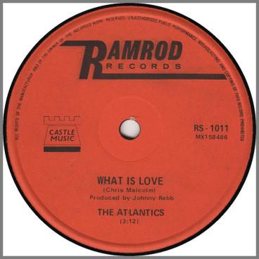 What Is Love B/W I'll Never Let You Go by The Atlantics