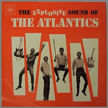 The Explosive Sounds Of the Atlantics  by The Atlantics