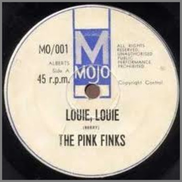 Louie, Louie B/W Got Love If You Want It by The Pink Finks