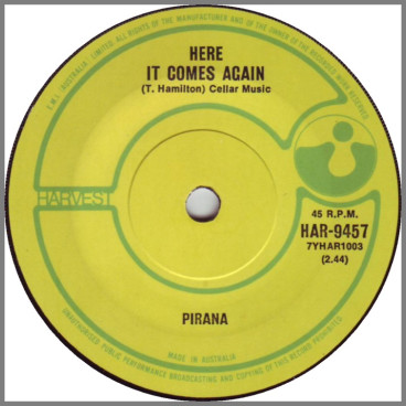Here It Comes Again B/W Find Yourself A New Girl by Pirana