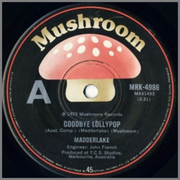 Goodbye Lollypop B/W Bumper Bar Song by Madder Lake