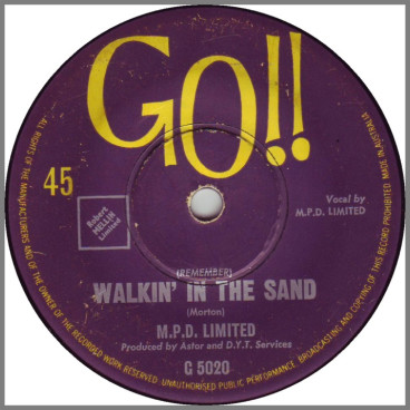 (Remember) Walkin' In The Sand B/W If You Were Mine by M.P.D. Limited