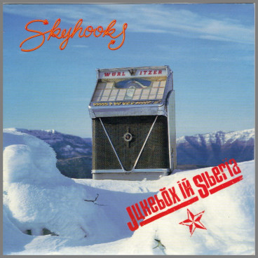 Jukebox In Siberia by Skyhooks