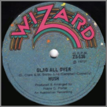 Glad All Over B/W Get What? by Hush
