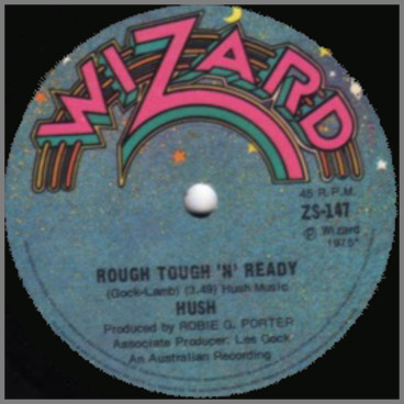 Rough Tough 'N' Ready B/W You Really Gotta Hold On Me by Hush