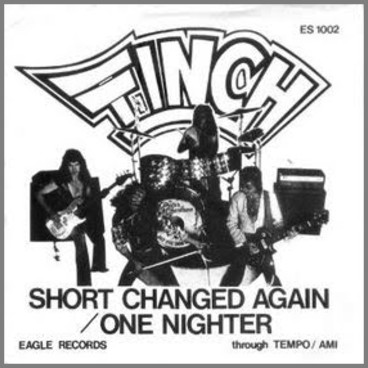 Short Changed Again B/W One Nighter by Finch/Contraband