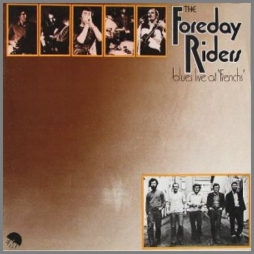 Blues Live At 'Frenchs' by The Foreday Riders