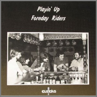 Playin' Up by The Foreday Riders