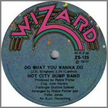 Do What You Wanna Do B/W Let's Fly by Hot City Bump Band