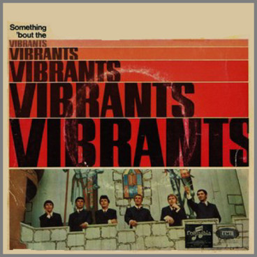 Something 'Bout The Vibrants by The Vibrants