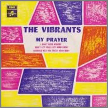 My Prayer by The Vibrants