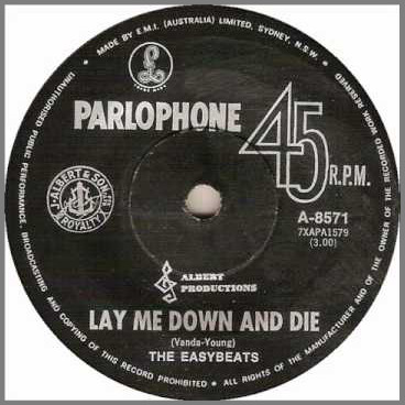 Lay Me Down And Die B/W See Line Woman by The Easybeats
