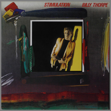 Stimulation by Billy Thorpe