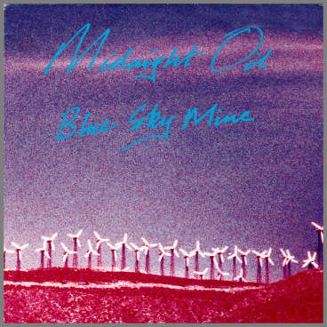 Blue Sky Mine by Midnight Oil