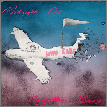 Forgotten Years by Midnight Oil