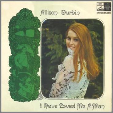I Have Loved Me A Man by Allison Durbin