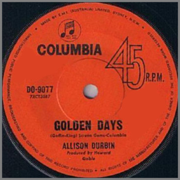 Golden Days B/W Make The Feeling Go Away by Allison Durbin