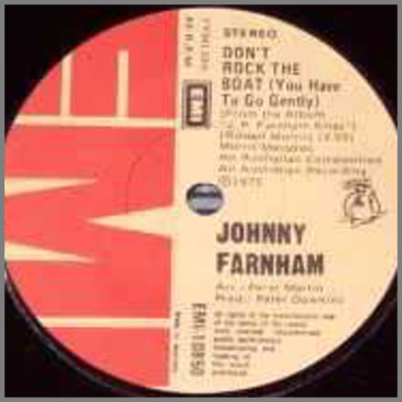 Don't Rock The Boat (You Have To Go Gently) by John Farnham