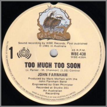 Too Much Too Soon B/W Jillie's Song by John Farnham