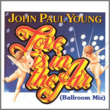 Love Is In The Air (Ballroom Mix) by John Paul Young