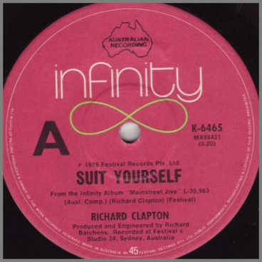 Suit Yourself B/W Kickin' The Moon Around by Richard Clapton