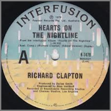 Hearts On The Nightline B/W When The Heat's Off by Richard Clapton