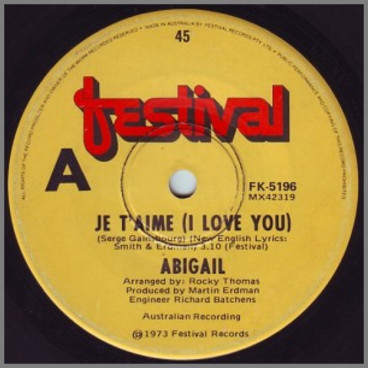 Je T'aime (I Love You) B/W Last Tango In Paris by Abigail
