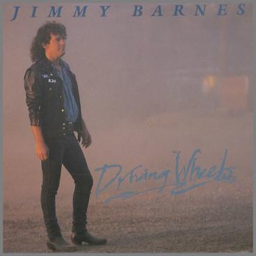 Driving Wheels by Jimmy Barnes