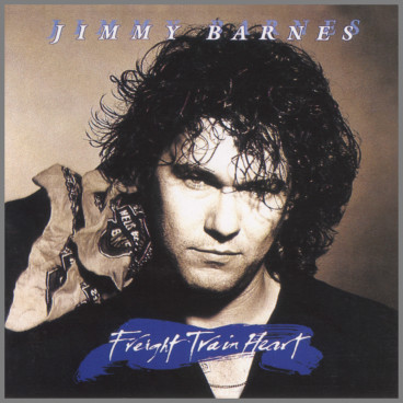 Freight Train Heart by Jimmy Barnes