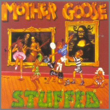 Stuffed by Mother Goose