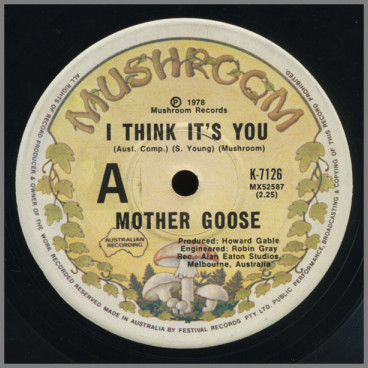 I Think It's You B/W Ol' Blue by Mother Goose