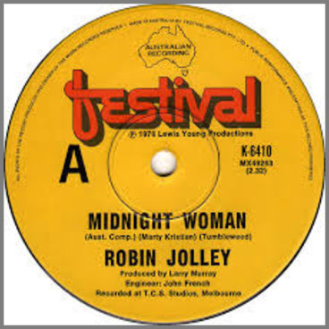 Midnight Woman B/W Rock 'N' Roll Star by Robin Jolley