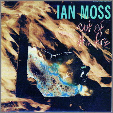Out Of The Fire by Ian Moss