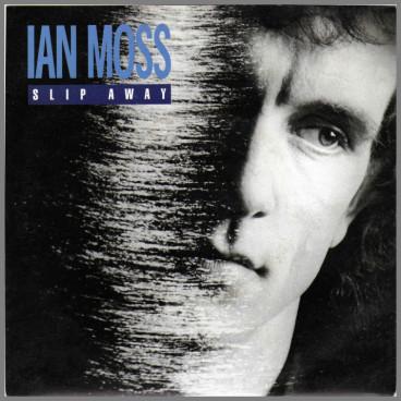 Slip Away by Ian Moss