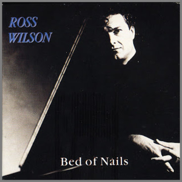 Bed Of Nails by Ross Wilson