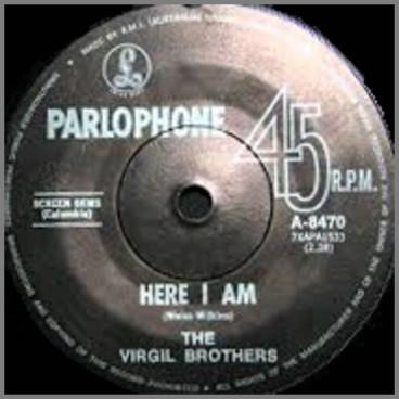 Here I Am B/W Shake Me, Wake Me by The Virgil Brothers
